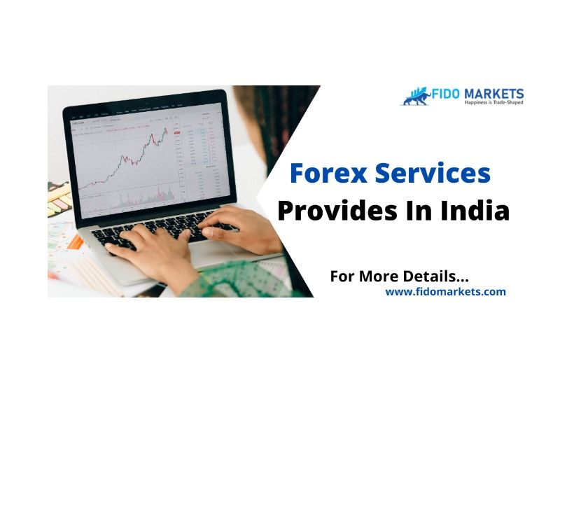 Other Services Chennai - Photos for Forex Services Provides In India | FIDO MARKET